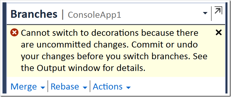 error message: cannot switch becaues uncommitted changes