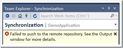 Failed to push to the remote repository. See output window for more details.
