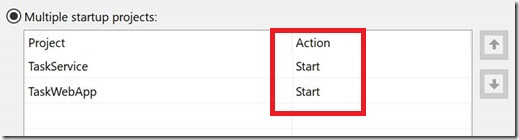 Change None to Action for both projects under Multiple Startup Projects